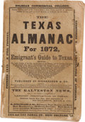 Miscellaneous:Ephemera, The Texas Almanac for 1872, and Emigrant's Guide toTexas....