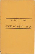 Miscellaneous:Booklets, Constitution of the State of West Texas....