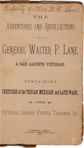Miscellaneous:Ephemera, General Walter P. Lane. The Adventures and Recollections ofGeneral Walter P. Lane, a San Jacinto Veteran....