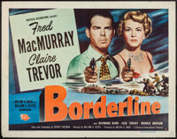 "Borderline (Universal International, 1950). Half Sheets (2) (22"" X 28"") Style A & B. Crime. ... (Total..."