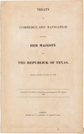 Miscellaneous:Ephemera, [Texas Republic]. Treaty of Commerce and Navigation between HerMajesty And The Republick Of Texas....