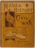 Books:Americana & American History, Admiral David D. Porter. Naval History of the Civil War. NewYork: Sherman, 1886. Publisher's printed yellow boa...
