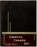 Books:Photography, Dr. Max Thorek. Creative Camera Art. Canton: Fomo, [1937]. First edition, first printing. Publisher's printed cl...