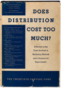 Books:Business & Economics, Paul Stewart, J. Frederic Dewhurst and Louise Field. Does Distribution Cost Too Much? The Twentieth Century Fund, 19...