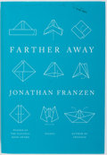 Books:Literature 1900-up, Jonathan Franzen. SIGNED. Farther Away. Farrar Straus andGiroux, 2012. First edition. Signed by the author on...
