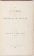 Books:Americana & American History, Sir S. Morton Peto. The Resources and Prospects of America.London: Alexander Strahan, [1866]. First edition...