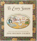 Books:Food & Wine, Jane Breskin Zalben. SIGNED. To Every Season: A Family HolidayCookbook. Simon and Schuster, [1999]. First edition. ...