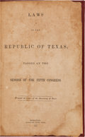 Miscellaneous:Booklets, [Texas Republic]. Laws of the Republic of Texas, Passed at theSession of the Fifth Congress....