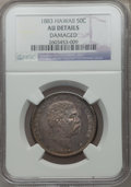 Coins of Hawaii, 1883 50C Hawaii Half Dollar -- Damaged -- NGC Details. AU. NGCCensus: (29/295). PCGS Population (57/376). Mintage: 700,000...