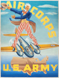 Mainstream Illustration, AMERICAN ARTIST (20th Century). Air Corps/U.S. Armyadvertisement. Oil on board. 38.5 x 28.25 in. (image). Notsigned. ...