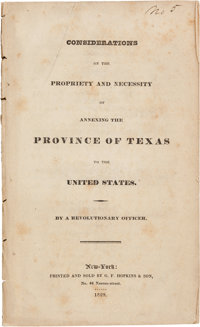 [William Walton Morris]. Considerations of the Propriety and Necessity of Annexing the Province of Texas to the