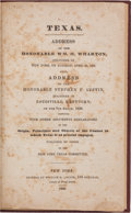 Miscellaneous:Booklets, [William H. Wharton] and [Stephen F. Austin]. Texas.Address of the Honorable Wm. H. Wharton, delivered in NewY...