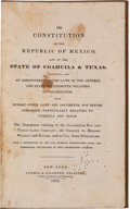 Miscellaneous:Booklets, The Constitution of the Republic of Mexico, and of the State of Coahuila & Texas....
