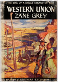 Books:Literature 1900-up, Zane Grey. Western Union: The Epic of a Single Strand ofWire. New York: Harper & Brothers, 1939. First edition,f...