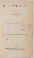Books:Literature Pre-1900, [Harriet Beecher Stowe]. Old and New, July-Dec. 1870.Boston: Roberts Brothers, 1870. This volume contains the Harri...