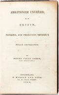 Books:Americana & American History, Henry Field James. Abolitionism Unveiled. Cincinnati: E.Morgan and Sons, 1856. Publisher's black, blind stamped clo...
