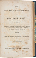 Books:Americana & American History, Thomas Earl [compiler]. The Life, Travels and Opinions ofBenjamin Lundy,...