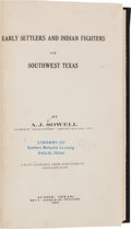 Books:Americana & American History, A. J. Sowell. Early Settlers and Indian Fighters of SouthwestTexas....