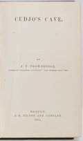 Books:Americana & American History, [Juvenile Anti-Slavery Novel of the Civil War]. J. T. Trowbridge.Cudjo's Cave. Boston: J.E. Tilton, 1864. First edi...