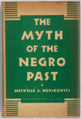 Books:Americana & American History, Melville J. Herskovits. The Myth of the Negro Past. NewYork: Harper & Brothers, [1941]. First edition. Publisher's ...