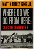 Books:Americana & American History, Martin Luther King, Jr. Where Do We Go from Here: Chaos orCommunity? Harper & Row, [1967]. First edition.Publisher...
