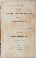 Books:Americana & American History, [Anti-Slavery]. Proceedings of the New York Anti-SlaveryConvention, Held at Utica, October 21, and New YorkAnti-...