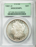 Morgan Dollars: , 1881-O $1 MS63 Deep Mirror Prooflike PCGS. PCGS Population (342/390). NGC Census: (222/161). Numismedia Wsl. Price for pro...