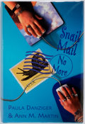 Books:Children's Books, Paula Danziger and Ann M. Martin. SIGNED. Snail Mail No More. New York: Scholastic, [2000]. First edition, first pri...