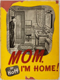 Books:Art & Architecture, Syd Hoff. Mom, I'm Home! Garden City: Doubleday, Doran, 1945. First edition. Quarto. Fully illustrated. Publisher's...