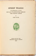 Books:Natural History Books & Prints, John Muir. LIMITED. Steep Trails. Boston: Houghton Mifflin, 1918. One of 380 copies of the large-paper edition. Gre...