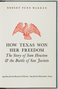 Books:Americana & American History, [Texana]. Robert Penn Warren. How Texas Won Her Freedom: TheStory of Sam Houston and the Battle of San Jacinto. [Cu...