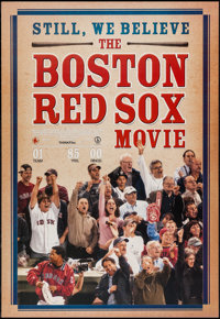 """Still, We Believe: The Boston Red Sox Movie and Other Lot (THINK Film, 2004). One Sheet (27"""" X 39"""") SS. Sports..."""