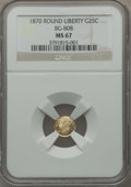California Fractional Gold, 1870 25C Liberty Round 25 Cents, BG-808, R.3, MS67 NGC....