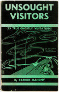 Books:Horror & Supernatural, Patrick Mahony. INSCRIBED. Unsought Visitors. New York: Self published, [1953]. First edition, first printing. Ins...