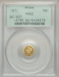 California Fractional Gold: , 1871 50C Liberty Octagonal 50 Cents, BG-927, Low R.5, MS62 PCGS.PCGS Population (9/4). NGC Census: (2/1). ...