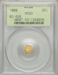 California Fractional Gold: , 1869 25C Liberty Round 25 Cents, BG-826, R.4, MS63 PCGS. PCGSPopulation (11/3). ...