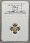 California Fractional Gold: , 1853 $1 Liberty Octagonal 1 Dollar, BG-514, High R.5, -- Plugged --NGC Details. VF. NGC Census: (0/3). PCGS Population (0/...
