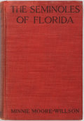 Books:Americana & American History, Minnie Moore-Willson. The Seminoles of Florida. Moffat, Yardand Company, 1920. Seventh printing. Illustrated. P...
