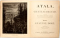 Books:Literature Pre-1900, Gustave Dore, illustrator. Atala. Cassell PublishingCompany, 1884. First edition. With 44 full page illustratio...