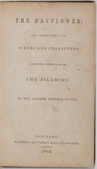 Harriet Beecher Stowe. The Mayflower; or, Sketches of Scenes and Characters Among the Descendants of the Pilgri