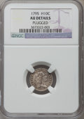 Early Half Dimes, 1795 H10C -- Plugged -- NGC Details. AU. V-1, LM-1, R.6....