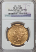 Liberty Double Eagles, 1861 $20 -- Obverse Improperly Cleaned -- NGC Details. AU....