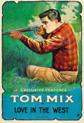 "Movie Posters:Western, Tom Mix in Love in the West (Exclusive Features, Inc., R-Early 1920s). Stock One Sheet (27.5"" X 40.5"").. ..."
