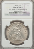 Seated Dollars, 1861 $1 -- Reverse Improperly Cleaned -- NGC Details. Unc....
