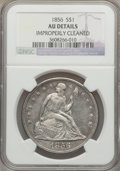 Seated Dollars, 1856 $1 -- Improperly Cleaned -- NGC Details. AU....