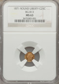 California Fractional Gold, 1871 25C Liberty Round 25 Cents, BG-813, R.3, MS63 NGC....