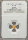 California Fractional Gold, 1872/1 25C Indian Octagonal 25 Cents, BG-790, R.3, MS65 NGC....