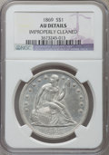 Seated Dollars: , 1869 $1 -- Improperly Cleaned -- NGC Details. AU. NGC Census:(4/84). PCGS Population (16/97). Mintage: 423,700. Numismedia...