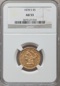Liberty Half Eagles: , 1878-S $5 AU53 NGC. NGC Census: (33/363). PCGS Population (15/140). Mintage: 144,700. Numismedia Wsl. Price for problem fre...