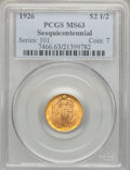 Commemorative Gold: , 1926 $2 1/2 Sesquicentennial MS63 PCGS. PCGS Population(2345/6208). NGC Census: (1427/4034). Mintage: 46,019. NumismediaW...